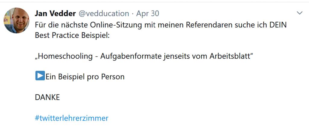"""Screenshot von einem Tweet """"Für dir nächste Online-Sitzung mit meinen Referendaren such ich DEIN Best PracticeBeispiel: """"Homeschooling - Aufgabenformate jenswets vom Arbeitsblatt""""."""